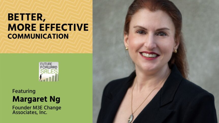 Better, More Effective Communication with M3E Change Associates' Margaret Ng
