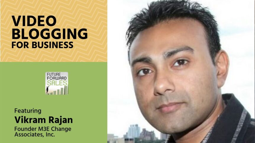 Video Blogging For Business with Video Socials' Vikram Rajan