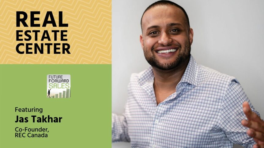 Real Estate Center with REC Canada's Jas Takhar