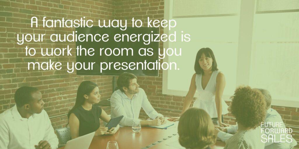 Energized Presentation