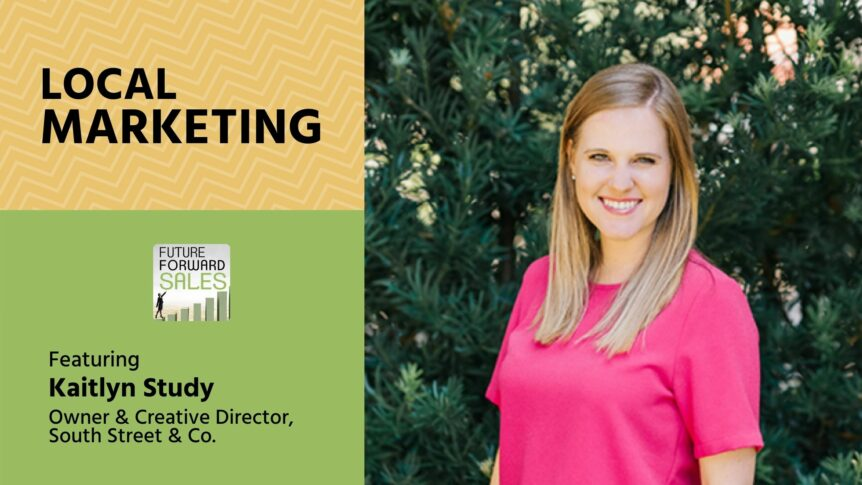 Local Marketing with South Street & Co's Kaitlyn Study