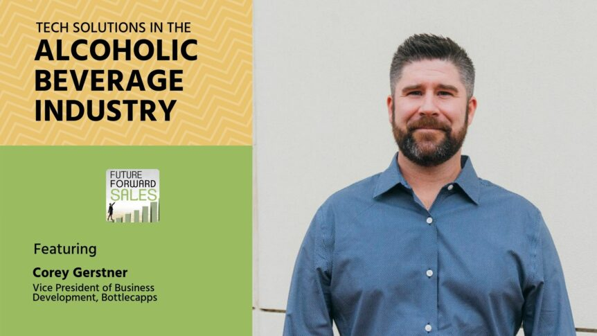 Tech Solutions in the Alcoholic Beverage Industry with Bottlecapps' Corey Gerstner