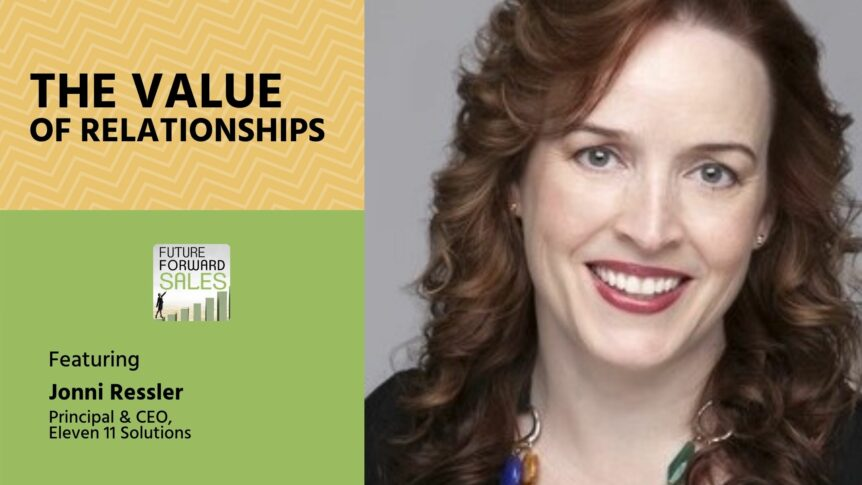 The Value of Relationships with Eleven 11 Solutions' Jonni Ressler