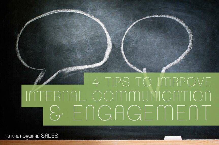 4 Tips to Improve Internal Communication & Engagement