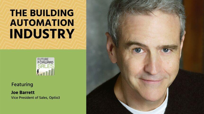 The Building Automation Industry with Optio3's Joe Barrett