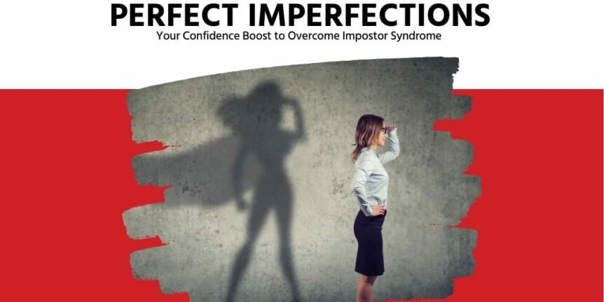 Perfect-Imperfections-Your-Confidence-Boost-to-Overcome-Impostor-Syndrome