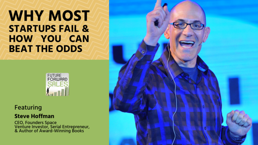 Beating the Odds for a Successful Startup with Steve Hoffman